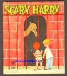 SCARY HARRY Fuzzy Wuzzy Top Top Tales BOOK