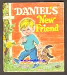 DANIEL'S NEW FRIEND Tell-A-Tale Book