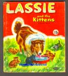 LASSIE AND THE KITTENS-Tell-A-Tale Book #2571