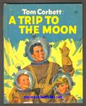 Click here to enlarge image and see more about item SCB4910A087: TOM CORBETT: A TRIP TO THE MOON - Wonder Book 1953