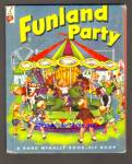 FUNLAND PARTY - Elf Book - 1953