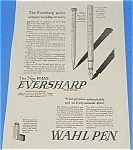 Click here to enlarge image and see more about item WR906AA1: 1925 WAHL Fountain Pen/Pencil Ad - Cool!