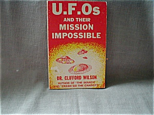 U.f.os And Their Mission Impossible