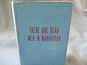 There Are Dead Men In Manhattan