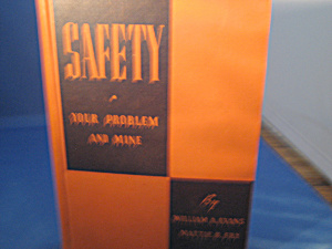 Safety Your Problem And Mine