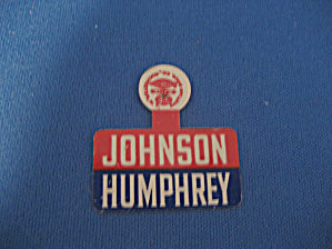 Johnson and Humphrey Campaign Pin (Image1)