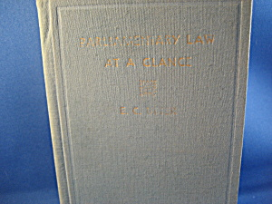 Parliamentary Law At A Glance Book