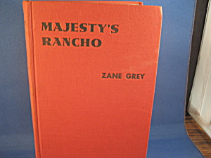 Zane Grey'a Majesty's Rancho (Image1)