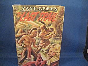 Zane Grey The Last Trail (Image1)