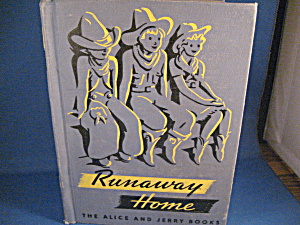 Runaway Home, The Alic And Jerry Books