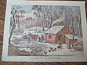 Currier & Ives A Home In The Wilderness
