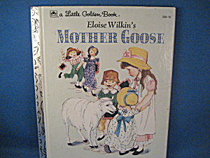 A Little Golden Book Of Eloise Wilkin's Mother Goose
