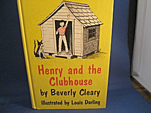 Henry And The Clubhouse By Beverly Cleary