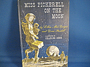 Miss Pickerall On The Moon