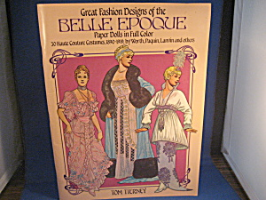 Great Fashion Designs Of The Belle Epoque