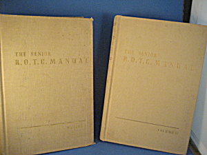 The Senior R.o.t.c. Manual Volumes I And Ii