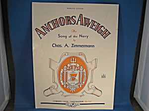 Anchors Aweigh, The Song Of The Navy Sheet Music
