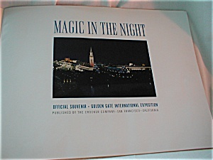 Magic In The Night, San Fransico Expedition