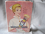 A Tracy Scott Story, Nurses Three