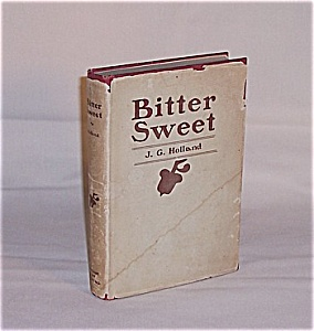 Book - Bitter Sweet, A Poem by J.G. Holland (Image1)
