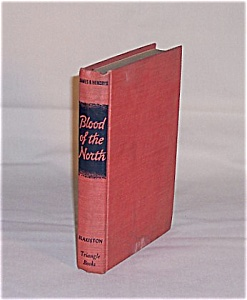 Book - Blood Of The North, James B. Hendryx 1946 (Image1)