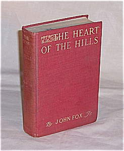 Book � The Heart Of The Hills � John Fox  - 1913 (Image1)