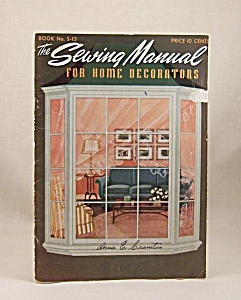 Vintage Sewing – 1943 -  The Sewing Manual For Home Decorations – Book No. S-13 (Image1)
