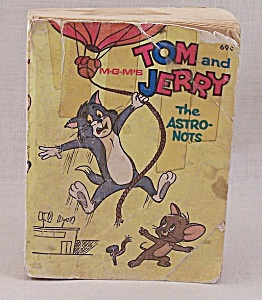 Big Little Book - 1969 - M-g-m's-tom And Jerry - The Astro-nots
