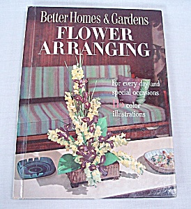 Better Homes & Gardens Flower Arranging	 (Image1)
