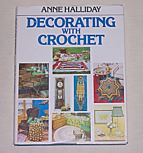 Anne Halliday � Decorating With Crochet � 1975 (Image1)