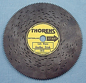 "Vintage Thorens 4 ½"" Music Box Disc, ""lets Have Another Drink"""