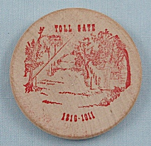 Wooden Nickel - Toll Gate - 1816-1911/ Advertising A 1971 Coin Show