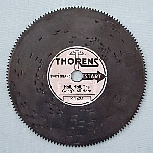 "Vintage Thorens 4 ½"" Music Box Disc, ""hail, Hail, The Gangs All Here"""