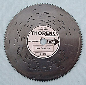 Vintage Thorens 4 �� Music Box Disc, �How Dry I Am� (Image1)