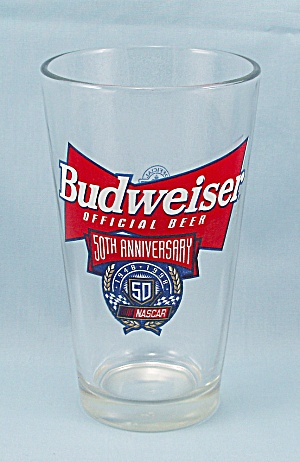 Libbey Glass - Nascar 50th Anniversary - Budweiser Beer Glass