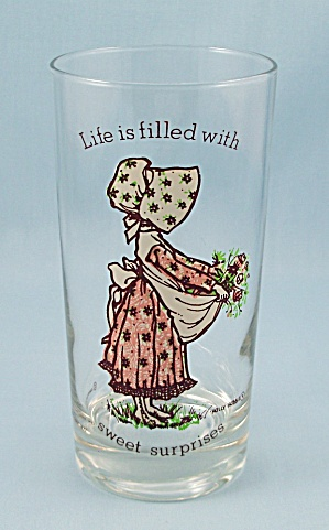 1977 - Holly Hobbie Tumbler - Life Is Filled With Sweet Surprises
