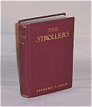 Click here to enlarge image and see more about item TE0324: Book - 1902  The Strollers, Frederic S. Isham