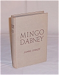 Click here to enlarge image and see more about item TE0343: Book � Mingo Dabney � James Street � 1950