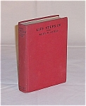 Book � Life Steps In � Ruby M. Ayres � 1928