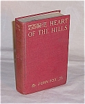 Click here to enlarge image and see more about item TE0346: Book � The Heart Of The Hills � John Fox  - 1913
