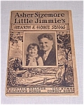 Click here to enlarge image and see more about item TE0581: 1935 Hearth & Home Songs � Little Jimmie�s
