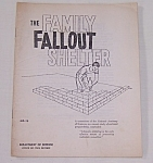 Click here to enlarge image and see more about item TE1248: How to build a family fallout Shelter, Office Civil Defense -Sept. 1961