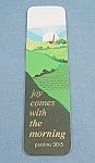 Click here to enlarge image and see more about item TE1979a-j: Vintage -1972 Bookmark – Joy Comes With The Morning – Antioch Bookplate Co.