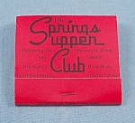 Click to view larger image of Matchbook � Springs Supper Club � Piqua, Ohio (Image1)