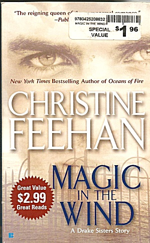 Christine Feehan>magic In The Wind>a Drake Sisters Novel