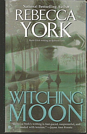 Rebecca York>witching Moon>romantic Suspense