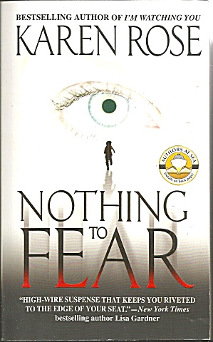 Karen Rose>nothing To Fear>romantic Suspense