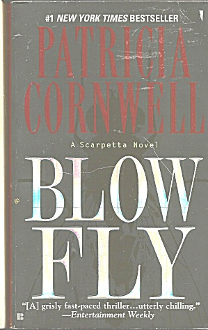 Patricia Cornwell-blow Fly