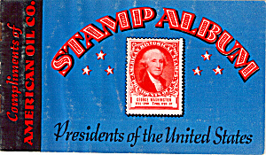 American Oil Company Stamp Album Of Us Presidents Ad0795