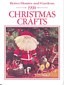 1990 Christmas Crafts, Better Homes And Gardens